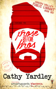Cover Art for Prose Before Bros by Cathy Yardley