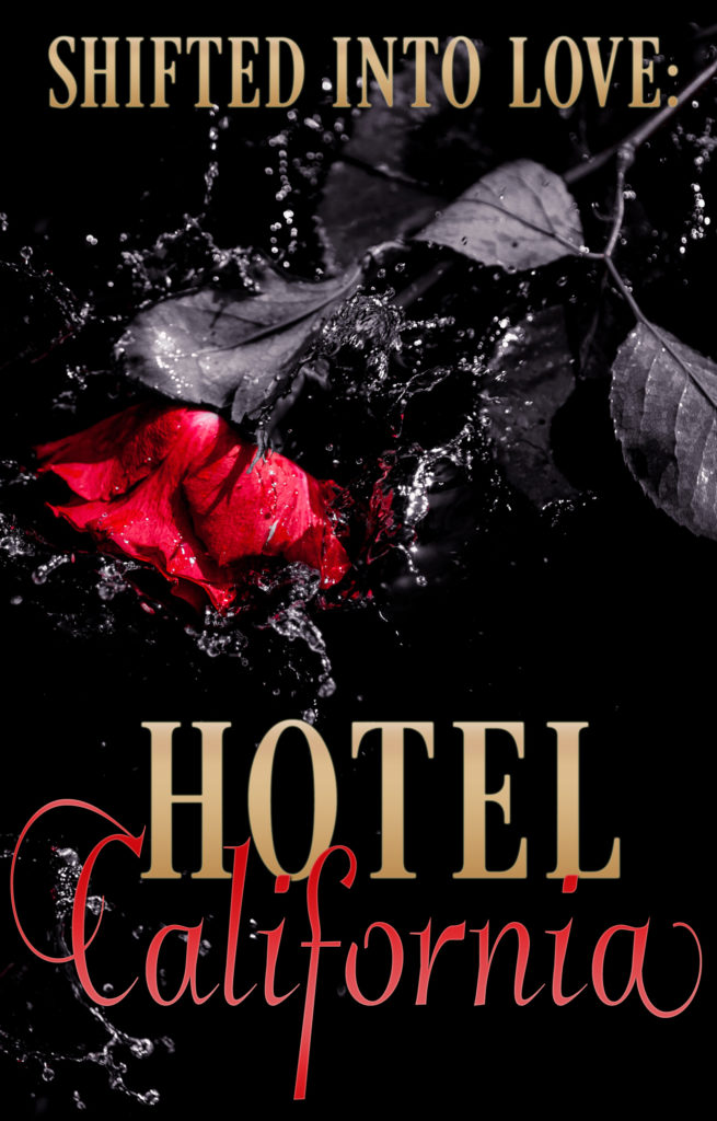 Cover Art for Shifted Into Love: Hotel California by Anthology