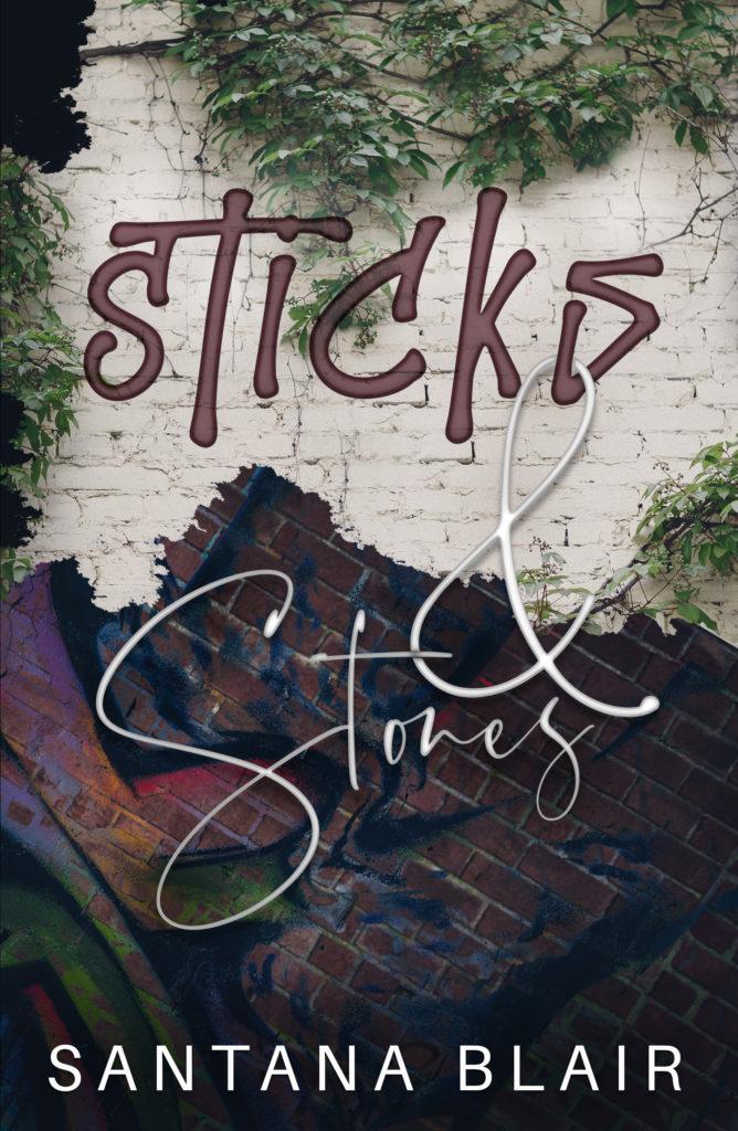 Cover Art for Sticks & Stones by Santana Blair