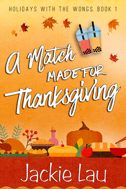 Cover Art for A Match Made for Thanksgiving by Jackie Lau