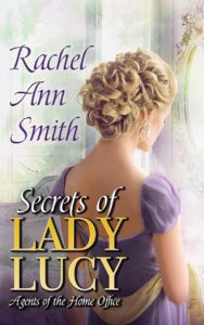 Cover Art for Secrets of Lady Lucy by Rachel Ann Smith