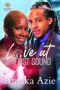 Cover Art for Love At First Sound by Amaka Azie
