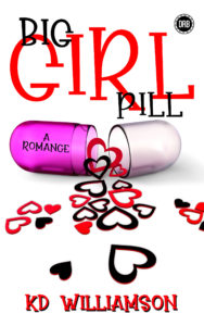Cover Art for Big Girl Pill by KD Williamson