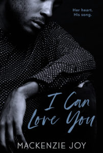 Cover Art for I Can Love You by Mackenzie Joy