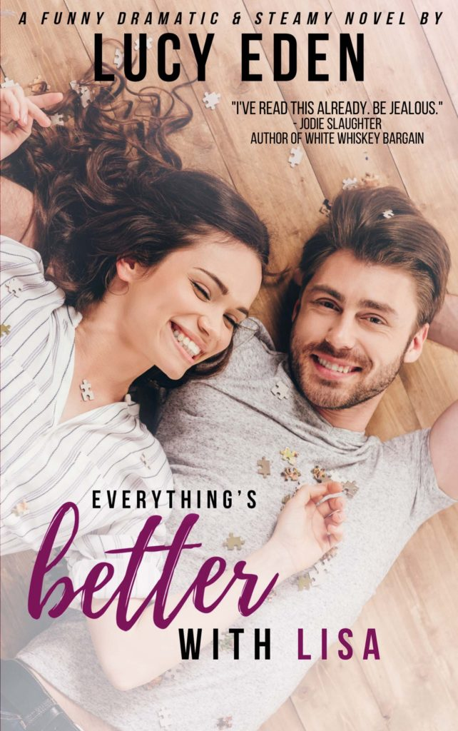 Cover Art for Everything's Better with Lisa by Lucy Eden