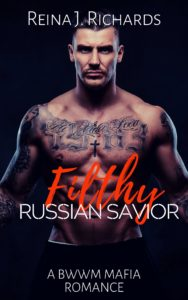 Cover Art for Filthy Russian Savior by Reina J. Richards