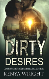 Cover Art for Dirty Desires (Book 3.5 Lion and Mouse) by Kenya Wright