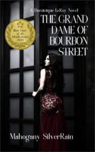 Cover Art for The Grand Dame of Bourbon Street by Mahogany SilverRain