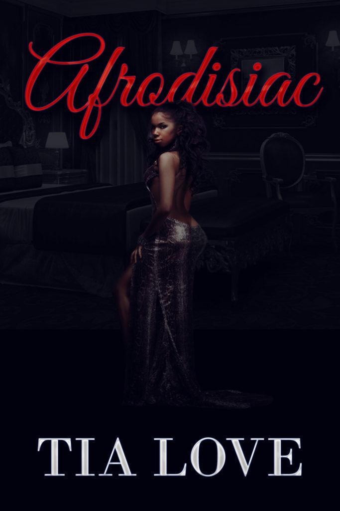 Cover Art for Afrodisiac by Tia Love