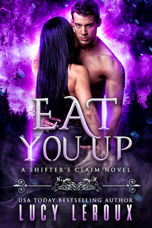 Cover Art for Eat You Up by Lucy Leroux