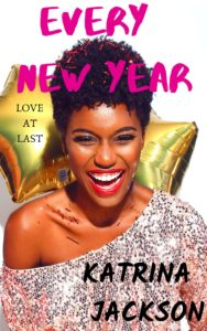 Cover Art for Every New Year by Katrina Jackson