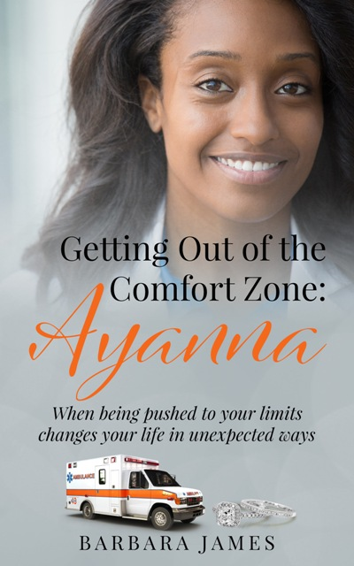 Cover Art for Getting Out of the Comfort Zone: Ayanna by Barbara James