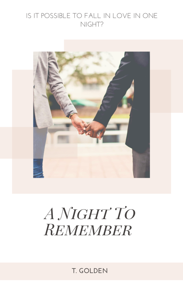 Cover Art for A Night To  Remember by T. Golden