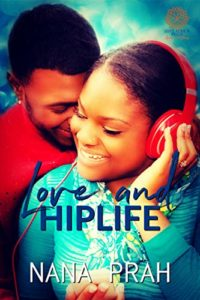 Cover Art for Love and Hiplife by Nana Prah
