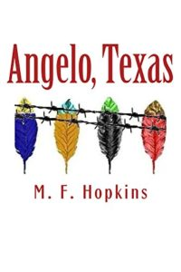 Cover Art for Angelo, Texas by M. F.  Hopkins