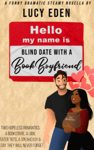 Cover Art for Blind Date with a Book Boyfriend by Lucy Eden