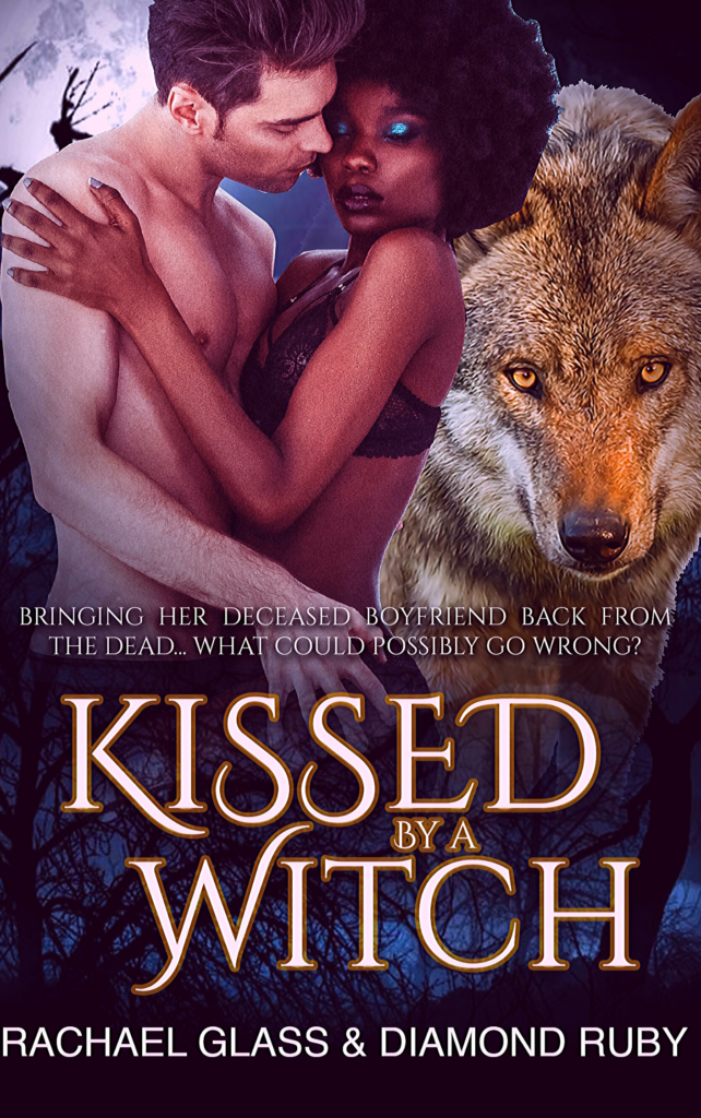 Cover Art for Kissed By A Witch by Rachael  Glass