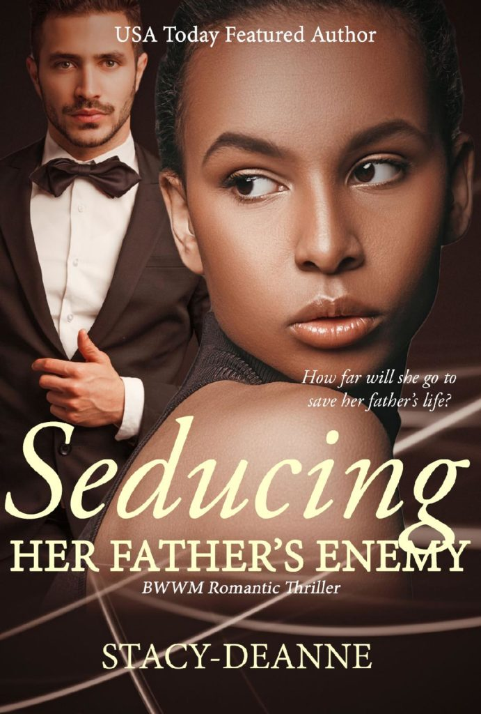 Cover Art for Seducing Her Father's Enemy by Stacy-Deanne