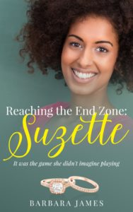 Cover Art for Reaching the End Zone: Suzette by Barbara James