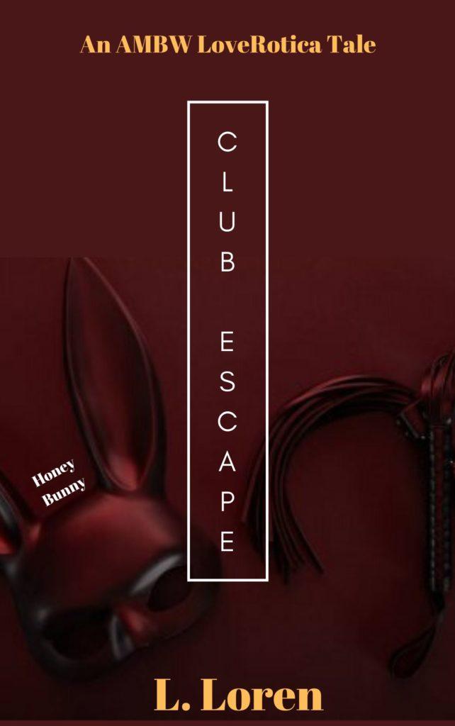 Cover Art for Club Escape: Honey Bunny by L. Loren