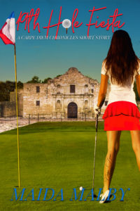 Cover Art for 19th Hole Fiesta (A Carpe Diem Chronicles Short Story) by Maida Malby