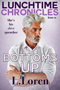 Cover Art for Lunchtime Chronicles: Bottoms Up by L. Loren