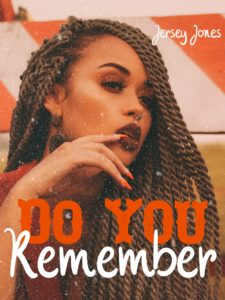 Cover Art for Do You Remember by Jersey Jones