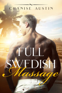 Cover Art for Full Swedish Massage: A Short Interracial Erotica (At Your Service Book 1) by Chanise Austin