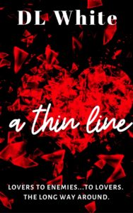 Cover Art for A Thin Line (Second Edition) by DL  White
