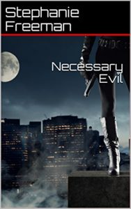Cover Art for Necessary Evil by Stephanie Freeman