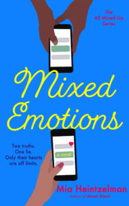 Cover Art for Mixed Emotions by Mia Heintzelman