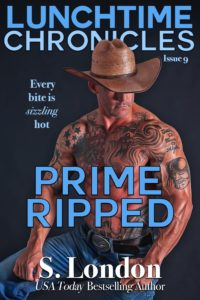Cover Art for Lunchtime Chronicles: Prime Ripped by S. London