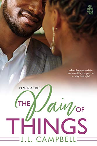 Cover Art for The Pain Of Things by JL Campbell