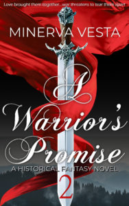 Cover Art for A Warrior's Promise: Book 2 by Minerva Vesta