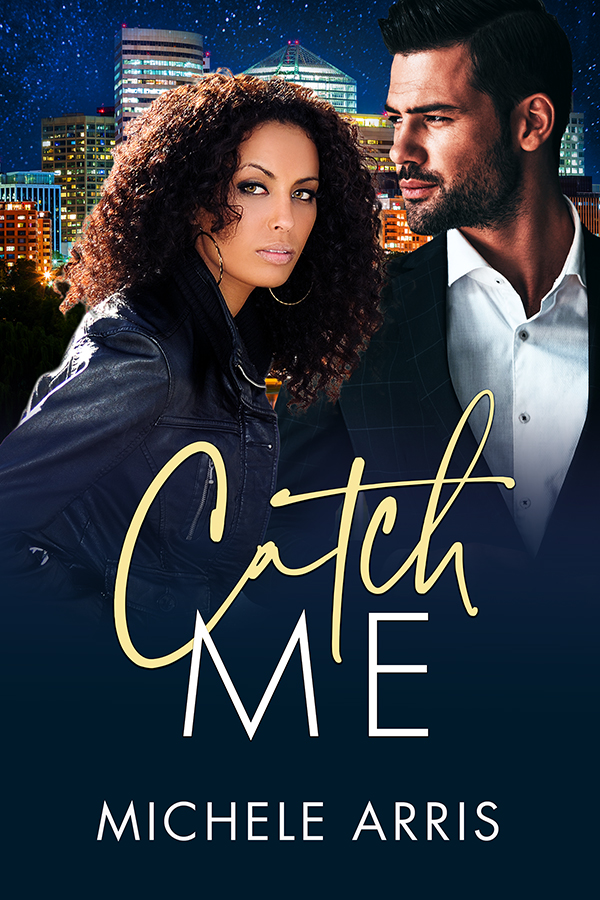Cover Art for Catch Me by Michele Arris