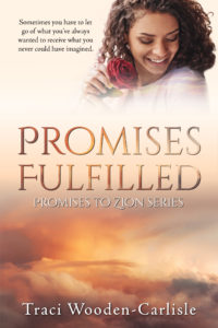 Cover Art for Promises Fulfilled by Traci  Wooden-Carlisle