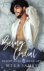 Cover Art for Being Cordial by Meka James