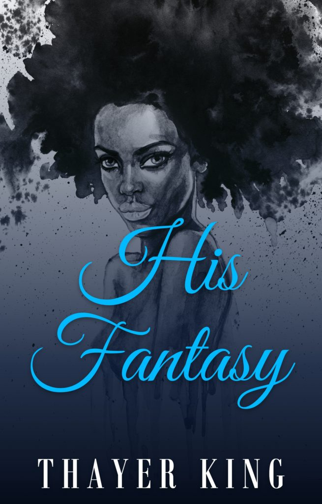 Cover Art for His Fantasy by Thayer King