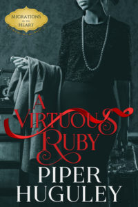 Cover Art for A VIRTUOUS RUBY by Piper Huguley
