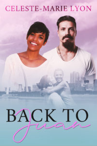 Cover Art for Back To Juan by Celeste-Marie Lyon