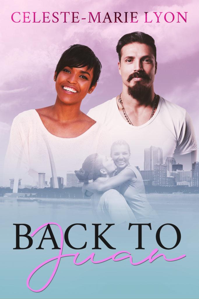 Cover Art for Back To Juan by Celeste-Marie Lyon