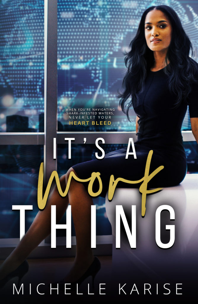 Cover Art for It's a Work Thing by Michelle Karise
