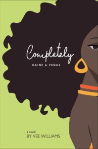 Cover Art for Completely: Kaine and Venus by Vee  Williams