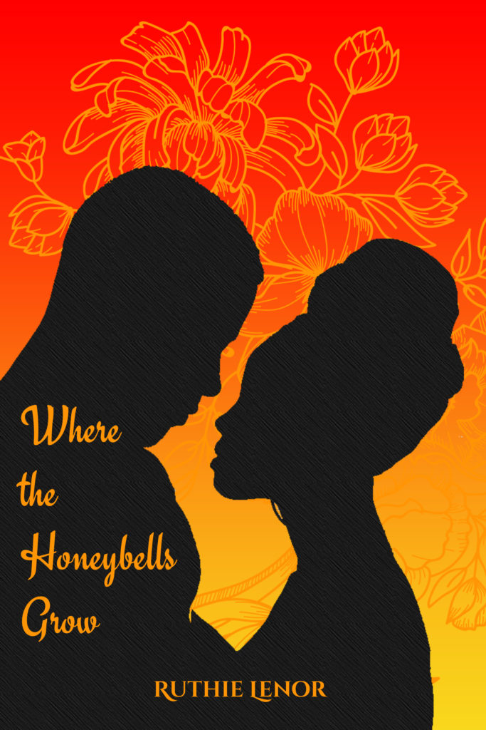 Cover Art for Where the Honeybells Grow by Ruthie  Lenor