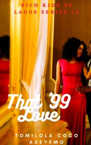 Cover Art for That '99 Love by Tomilola Adeyemo