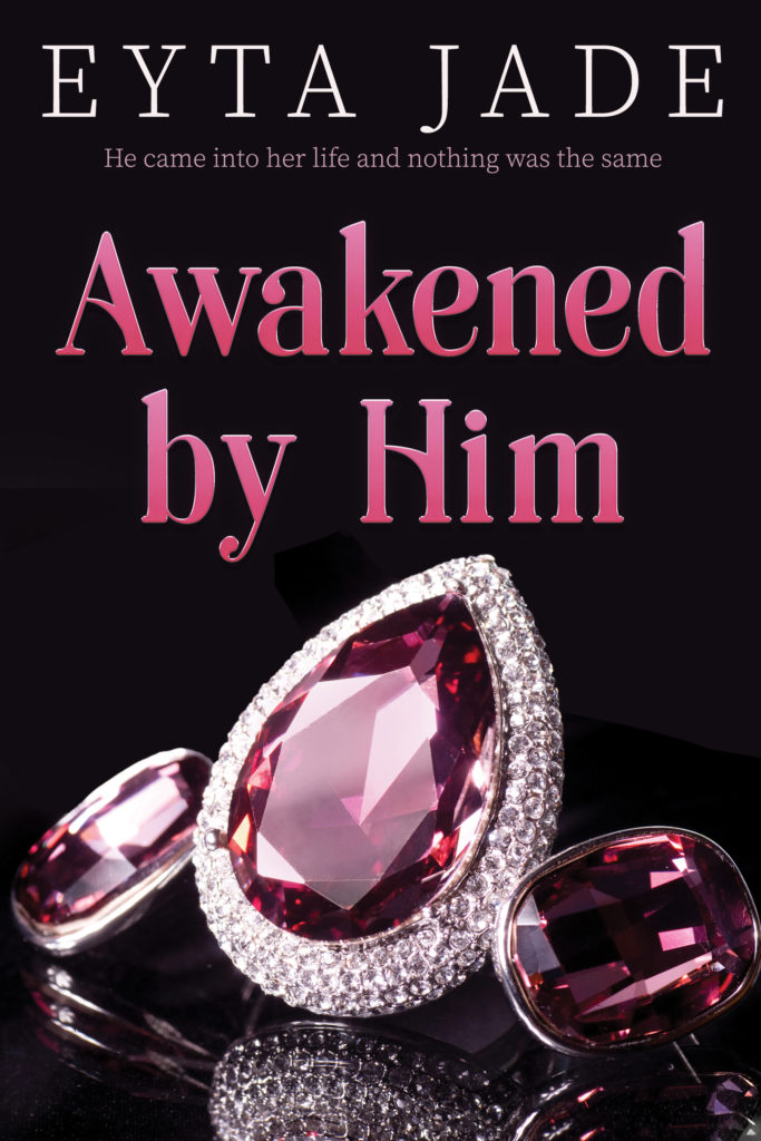 Cover Art for Awakened by Him by Eyta Jade