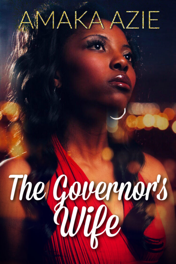 Cover Art for The  Governor's Wife by Amaka Azie