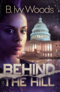 Cover Art for Behind The Hill by B. Ivy Woods