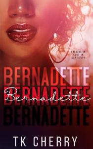 Cover Art for Bernadette by TK Cherry