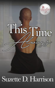 Cover Art for This Time Always by Suzette  Harrison